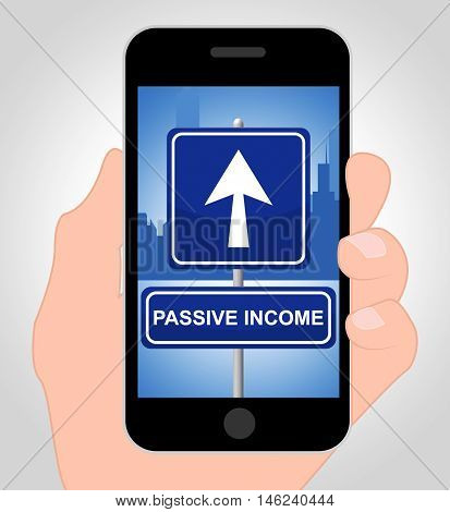 Passive Income Online Indicates Recurring Residual Earnings