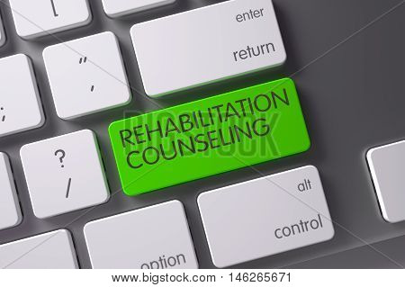 Rehabilitation Counseling Concept: Aluminum Keyboard with Rehabilitation Counseling, Selected Focus on Green Enter Key. 3D Illustration.