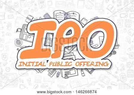 IPO - Initial Public Offering - Sketch Business Illustration. Orange Hand Drawn Word IPO - Initial Public Offering Surrounded by Stationery. Doodle Design Elements.