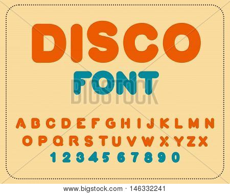 Disco Font. Retro Alphabet. Vintage Rounded Alphabet. Letters From 80S. Hipster Lettring. Old Typogr