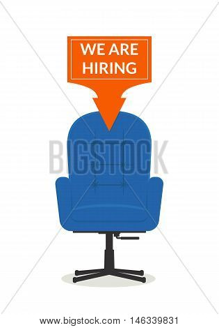 Hiring workers. Office chair with a banner We are hiring. Recruiting staff. HR management. Concept business banner the employer conducts recruitment. Isolated vector illustration in the flat style.