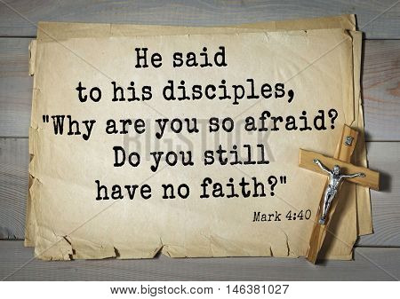 TOP-350. Bible verses from Mark.He said to his disciples,