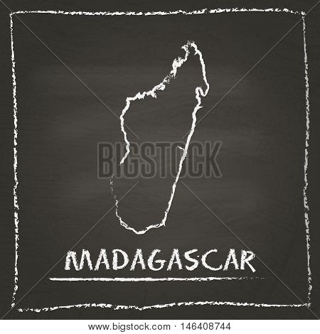 Madagascar Outline Vector Map Hand Drawn With Chalk On A Blackboard. Chalkboard Scribble In Childish