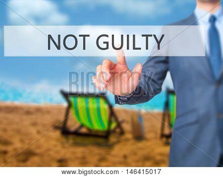 Not Guilty -  Businessman Press On Digital Screen.
