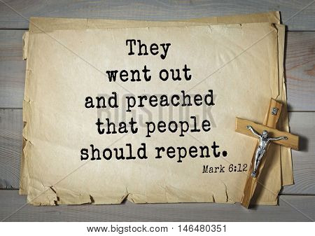 TOP-350. Bible verses from Mark. They went out and preached that people should repent.