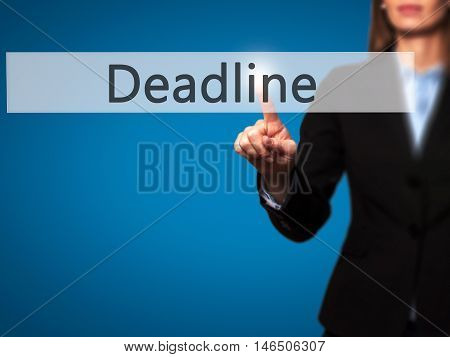 Deadline - Businesswoman Pressing Modern  Buttons On A Virtual Screen