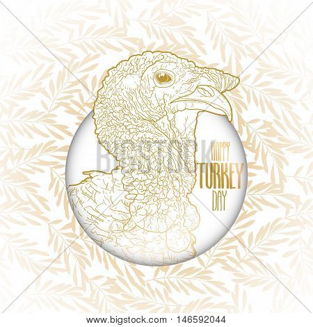 Graphic turkey head decorated with olive wreath. Thanks giving day vector art in golden colors