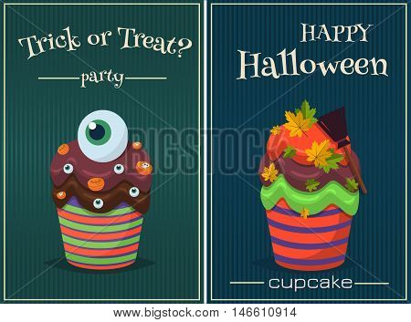 Cupcake happy halloween scary sweets poster set. Pumpkin chocolate halloween poster decorated icing cupcake. Halloween vector cupcakes promo party invitation. Trick or treat halloween poster set.