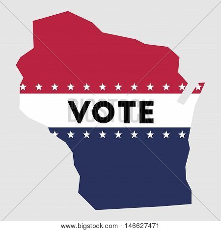 Vote Wisconsin State Map Outline. Patriotic Design Element To Encourage Voting In Presidential Elect