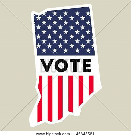 Usa Presidential Election 2016 Vote Sticker. Indiana State Map Outline With Us Flag. Vote Sticker Ve