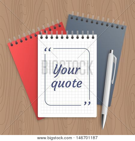 Quote text bubble on white paper note. Blank template, bubble for quotation. Empty page. Pen and note paper with wooden workplace table - with office tools. Vector illustration.