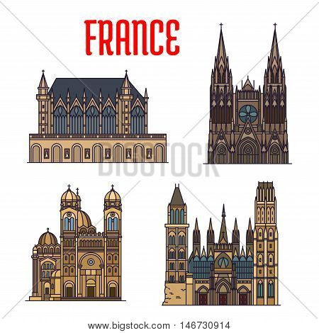 Linear travel landmarks of France icon with royal chapel Sainte-Chapelle, gothic Rouen Cathedral, Bourges Cathedral, Cathedral of Saint Mary Major. Travel design
