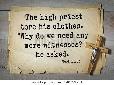 TOP-350. Bible verses from Mark.The high priest tore his clothes.
