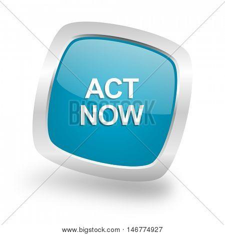 act now square glossy chrome silver metallic web icon