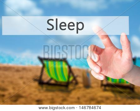 Sleep - Hand Pressing A Button On Blurred Background Concept On Visual Screen.