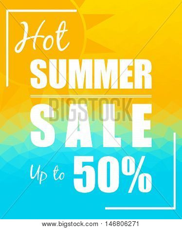 Hot Summer Sale with sun over triangular background. Design for your projects posters web prints etc.