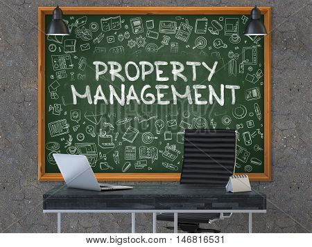 Property Management - Handwritten Inscription by Chalk on Green Chalkboard with Doodle Icons Around. Business Concept in the Interior of a Modern Office on the Dark Old Concrete Wall Background. 3D.