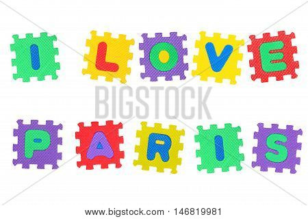 Message I Love Paris from letters puzzle isolated on white background.