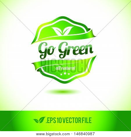 Go green badge label seal stamp logo text design green leaf template vector eps