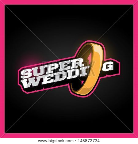 Super Wedding, Super Hero Power Full Typography, T-shirt Graphics, Vectors. Retro Sport Super-weddin