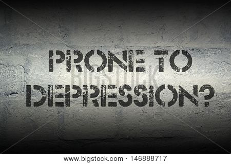 Prone To Depression Gr