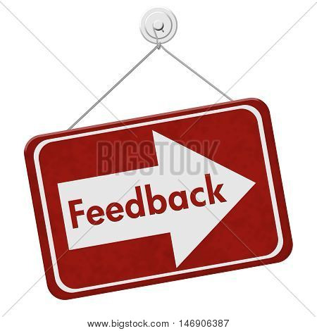 Getting Feedback for your business A red hanging sign with text Feedback isolated over white, 3D Illustration
