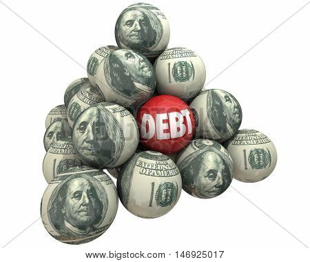 Debt Money Deficit Owed Loan Borrow Ball Pyramid 3d Illustration