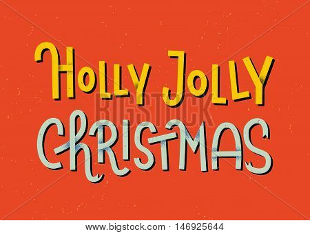 Holly Jolly Christmas Lettering. Typographic Greeting Card With Red Background