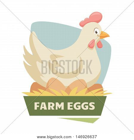 Hen on eggs label or badge. Farm chicken and egg logo. Natural food, organic product, locally grown. Cartoon chicken laying eggs. Cute and funny hen. Farmers market label
