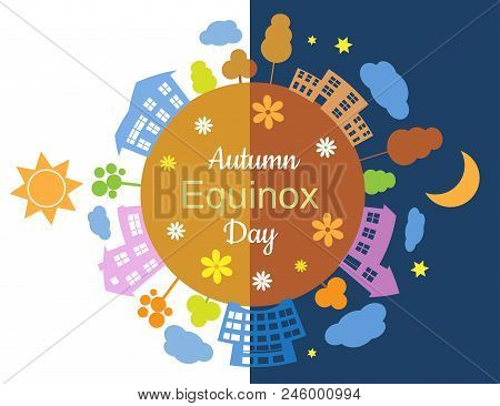 Autumn Equinox Half Day Half Night, Vector Illustration.