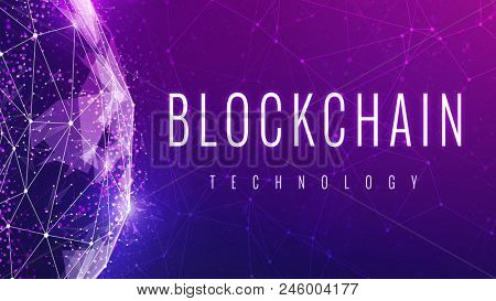 Blockchain technology slogan on futuristic hud background with glowing polygon world globe and blockchain peer to peer network. Global cryptocurrency blockchain business banner concept with wording.