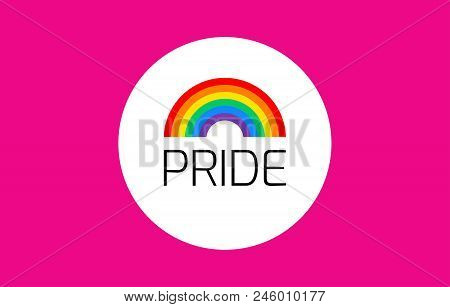 Pride Pink Background With Rainbow Flag - Vector Illustration For Pride Month, Gay, Lesbian Event, P