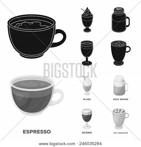 Esprecco, Glase, Milk Shake, Bicerin.different Types Of Coffee Set Collection Icons In Black, Monoch