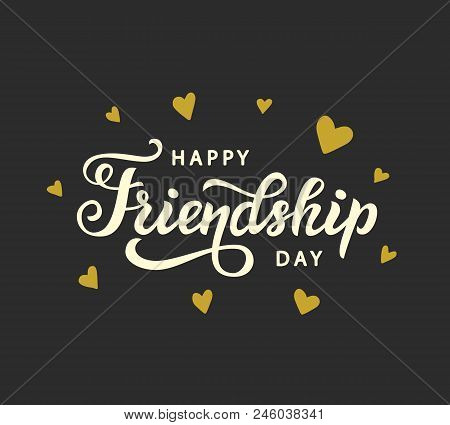 Happy Friendship Day Cute Poster. Hand Written Brush Lettering, Vintage Retro Style. Modern Calligra