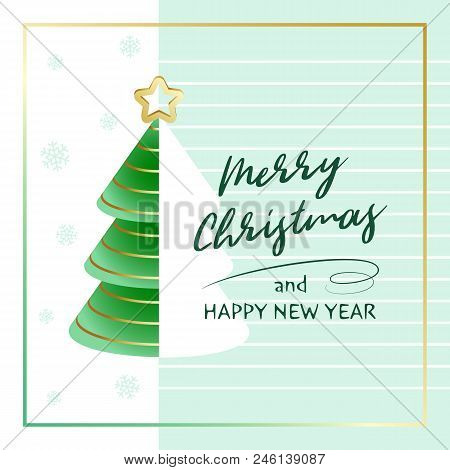 Merry Christmas And Happy New Year. Greeting Card With Abstract Christmas Tree, Golden Star And Snow