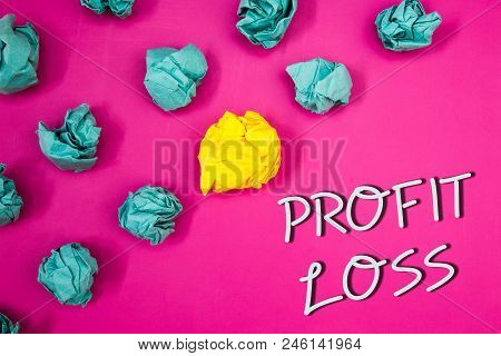 Conceptual Hand Writing Showing Profit Loss. Business Photo Showcasing Financial Year End Account Co
