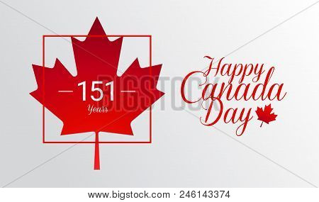 Happy Canada Day Calligraphy Greeting Card - Canada Maple Leaf Flag, 151 Years Canada Independence D