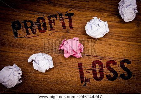 Handwriting Texts Profit Loss. Concept Meaning Financial Year End Account Contains Total Revenues An
