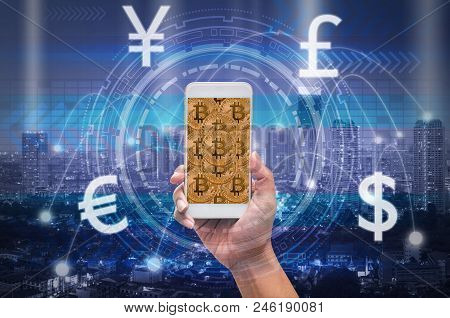 Holding Smart Phone Showing The Financial Technology With Block Chain Over The Innovation Technology