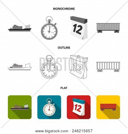Cargo Ship, Stop Watch, Calendar, Railway Car.logistic, Set Collection Icons In Flat, Outline, Monoc