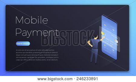 Mobile Payment. Isometric Illustration Of Man Choosing Card For Online Payment. Online Payment Conce