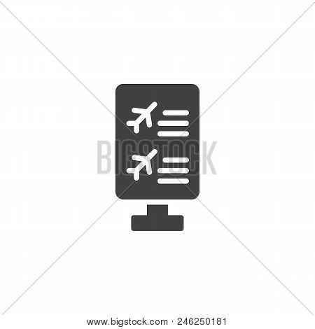 Flight Information Board Vector Icon. Filled Flat Sign For Mobile Concept And Web Design. Airport Ar