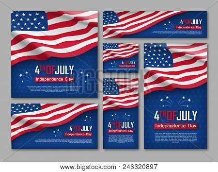 Independence Day Celebration Banners Set. 4th Of July Felicitation Greeting Cards With Waving Americ