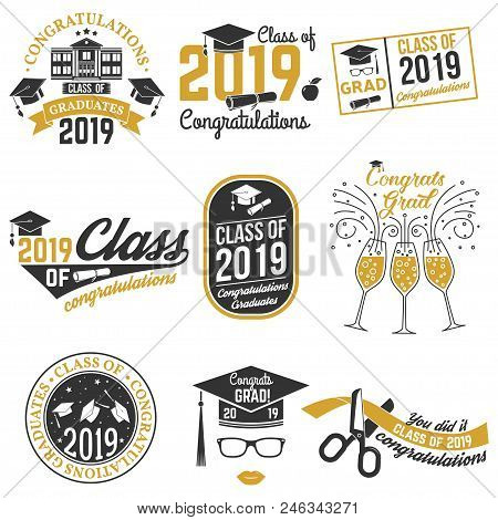 Set Of Vector Class Of 2019 Badges. Concept For Shirt, Print, Seal, Overlay Or Stamp, Greeting, Invi