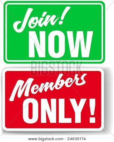 Shop window style signs invite website users to Join or restrict access to Members Only In your choice of drop shadow or white border