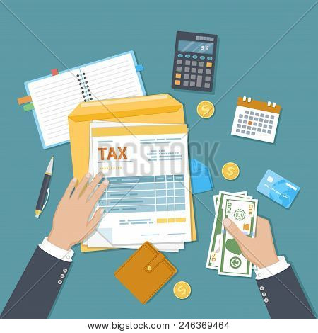 Man Pays Tax. State Government Taxation. Human Hands, Tax Form, Envelope, Money, Calculator, Wallet,