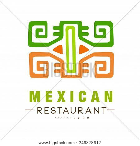 Mexican Restaurant Logo Design, Authentic Traditional Continental Food Label Vector Illustration Iso