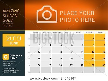 June 2019. Desk Calendar For 2019 Year. Vector Design Print Template With Place For Photo, Logo And
