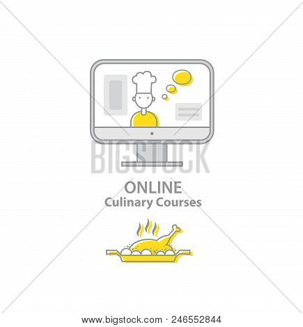 Online Culinary Courses. Chef Teaches Cooking On The Screen In The Online Cooking School. Online Edu