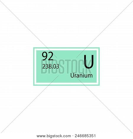 Periodic table element uranium icon. Element of chemical sign icon. Premium quality graphic design icon. Signs and symbols collection icon for websites, web design, mobile app on white background poster